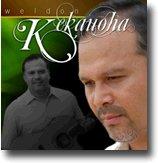 Weldon Kekauoha  - Ohelo Records